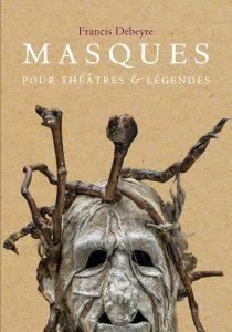 1e-couverture-MasquesourThéâtreetLegendes